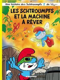 Les Schtroumpfs et la machine à rêver. 37 / scénario Alain Jost, Thierry Culliford   Jost, Alain (1955-....). Auteur